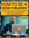 How to Be a Book Publisher