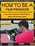 How to be  a Film Producer